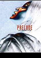 Prelude【DVD】 [並行輸入品]