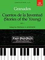 Cuentos de la Juventud (Stories of the Young), Op.1: Easier Piano Pieces 35 (Easier Piano Pieces (ABRSM))