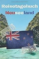 Reisetagebuch Neuseeland: Reisejournal / Notizbuch / Erinnerungsbuch fuer Ihren Urlaub – inkl. Packliste, Checkliste & To-Do-Liste | Urlaub | Reise | Auslandsjahr | Aupair | Auslandssemester | Geschenk | Abschiedsbuch | (v. 3)