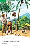 Penguin Readers: Level 3 THE SWISS FAMILY ROBINSON (Penguin Readers, Level 3)