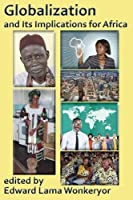 Globalization and Its Implications for Africa
