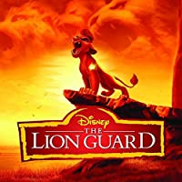 The Lion Guard (Music From The TV Series) by Soundtrack