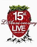 15th L'Anniversary Live [DVD]