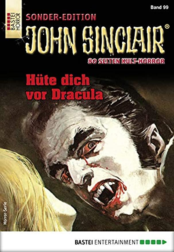タイトル抗議兵隊John Sinclair Sonder-Edition 99 - Horror-Serie: Hüte dich vor Dracula (German Edition)