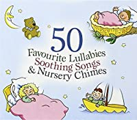 50 Favourite Lullabies & Soothing Songs