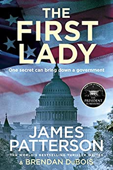The First Lady by [Patterson, James]