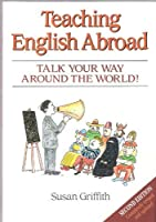 Teaching English Abroad, 2nd ed