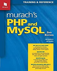 Murach's PHP and MYSQL: Training & Reference