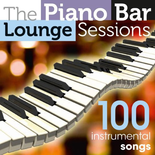 The Piano Bar Lounge Sessions ...