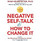 Negative Self-Talk and How to Change It