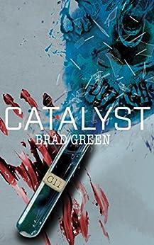 [Green, Brad]のCatalyst (English Edition)