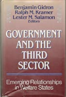 Government and the Third Sector: Emerging Relationships in Welfare States (JOSSEY BASS NONPROFIT & PUBLIC MANAGEMENT SERIES)