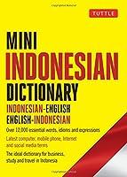 Mini Indonesian Dictionary: Indonesian-English / English-Indonesian (Tuttle Mini Dictiona)