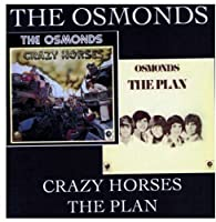 Crazy Horses/The Plan by The Osmonds (2008-05-27)