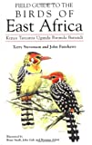 Field Guide to the Birds of East Africa: Kenya, Tanzania, Uganda, Rwanda, Burundi (T & AD Poyser)