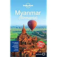 Lonely Planet Myanmar - Birmania/ Myanmar - Burma (Lonely Planet Travel Guides)