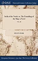 Stella of the North: Or, the Foundling of the Ship: A Novel; Vol. III