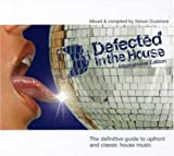 DEFECTED IN THE HOUSE INTERNATIONAL EDITION