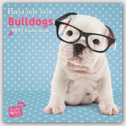 Bullish for Bulldogs - Bulldoggen 2017 - 18-Monatskalender: Original Myrna-Kalender