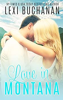 Love in Montana (De La Fuente Book 1) by [Buchanan, Lexi]
