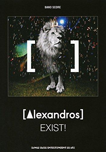 バンド・スコア [Alexandros]「EXIST!」 (...