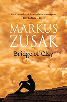 Bridge of Clay by [Zusak, Markus]