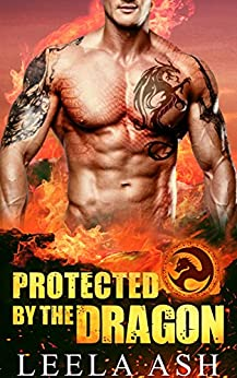 Protected by the Dragon (Banished Dragons Book 3) by [Ash, Leela]
