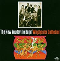 Winchester Cathedral by NEW VAUDEVILLE BAND (2007-04-03)