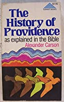 The History of Providence As Explained in the Bible