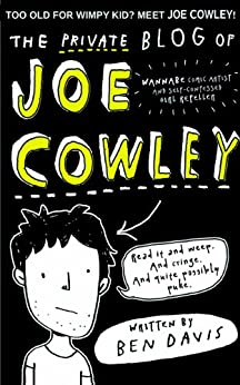 The Private Blog of Joe Cowley by [Davis, Ben]
