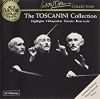 TOSCANINI COLLECTION - HIGHLIGHTS
