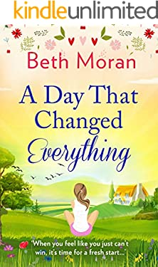 A Day That Changed Everything: The perfect uplifting read for 2021