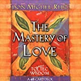The Mastery of Love (Small Card Decks)