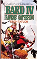 Bard Iv/ravens Gather