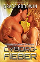 Cyborg-Fieber: Grossdruck (Interstellare Braeute: Die Kolonie)
