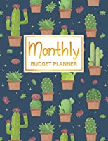 "Monthly Budget Planner: Undated Expense Finance Budget By A Year Monthly Weekly & Daily Bill Budgeting Planner And Organizer Tracker Workbook Journal / ""CACTUS"" Cover 1"