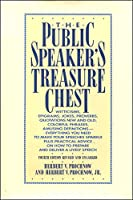 The Public Speaker's Treasure Chest: A Compendium of Source Material to Make Your Speech Sparkle