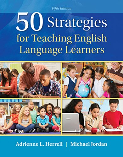 Download 50 Strategies for Teaching English Language Learners (5th Edition) 0133802450