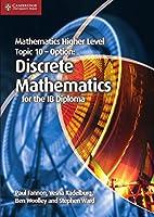 Mathematics Higher Level for the IB Diploma Option Topic 10 Discrete Mathematics