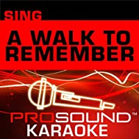 Sing A Walk To Remember