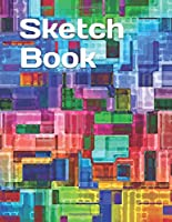 Sketch Book: Notebook for Drawing, Writing, Painting, Sketching or Doodling