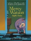 Mercy Watson Fights Crime