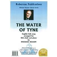 Arr. Michael Neaum: The Water Of Tyne (SSA)/ウォーター・オブ・タイン (女声3部合唱)