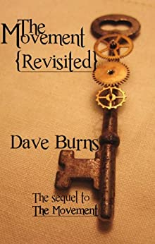 The Movement: Revisited by [Burns, Dave]