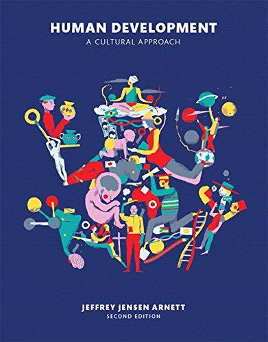Download Human Development: A Cultural Approach (2nd Edition) 0133792420