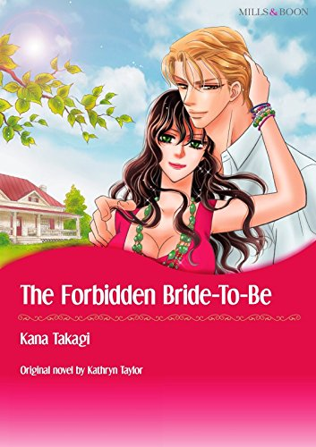 The Forbidden Bride-To-Be: Mil...
