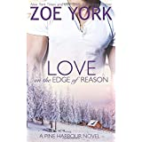 Love on the Edge of Reason (Pine Harbour)