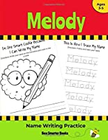 Melody Name Writing Practice: Personalized Name Writing Activities for Pre-schoolers to Kindergartners