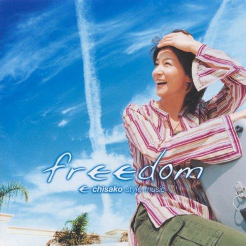 freedom ~ chisako style music
