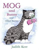 Mog and Bunny and Other Stories by Judith Kerr(2013-08-29)